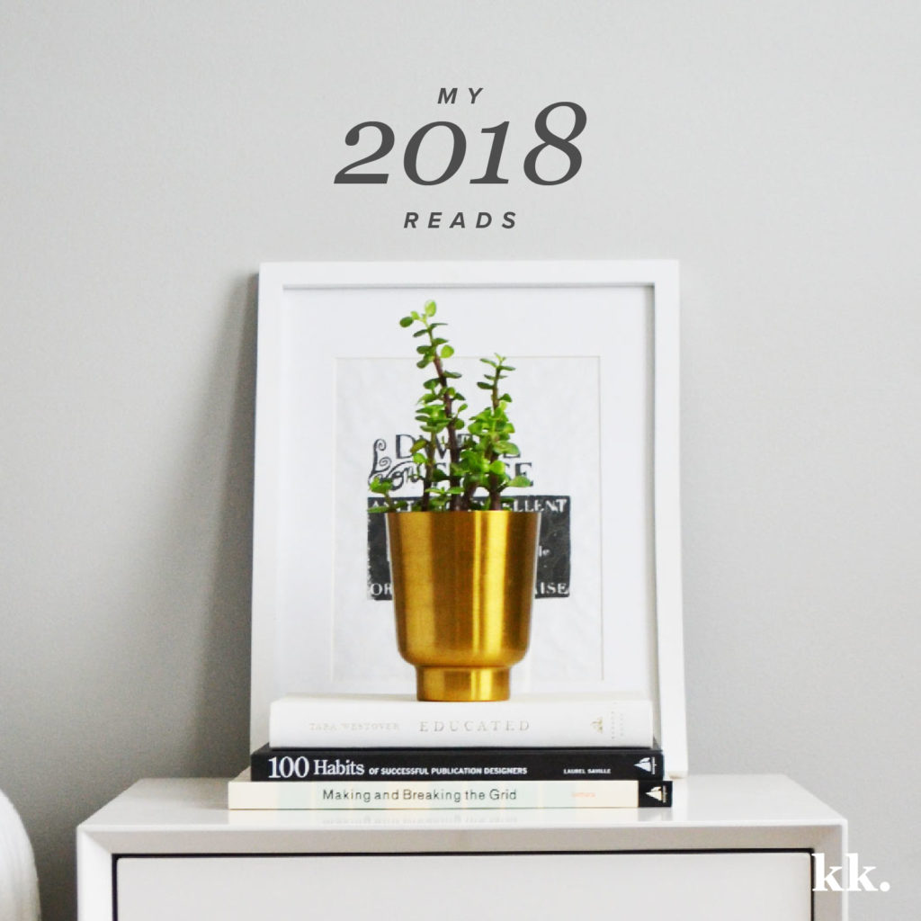 The Books I Read in 2018, Part 1 | Katie Kassel, Graphic & Web Designer