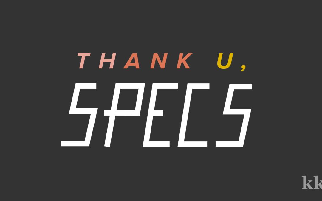 Thank U, Specs | Katie Kassel, Graphic & Web Designer